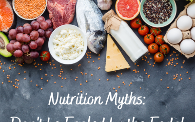 Nutrition Myths: Don't Be Fooled by the Fads!