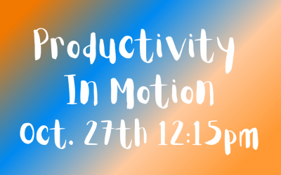 Productivity in Motion