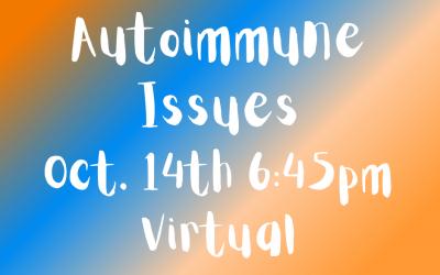 Autoimmune Issues
