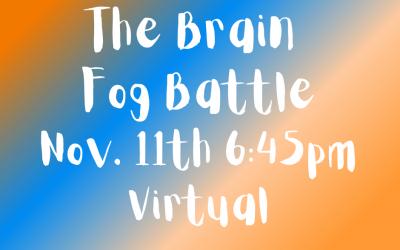 The Brain Fog Battle